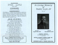 """In loving memory of Walter Scott, III, """"J.J."""", funeral service, Thursday, January 4, 2007, 11:00 a.m., House of Wheat Funeral Home, Inc., 2107 North Gettysburg Avenue, Dayton, Ohio, reverend LeRoy A. Thomas, officiating"""