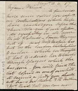 Letter from Eliza Wigham, Gray St[reet], [Edinburgh, Scotland], to Maria Weston Chapman, 13-11-[18]57