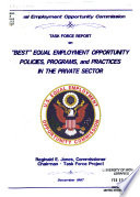 """Task force report on """"best"""" equal employment opportunity policies, programs, and practices in the private sector"""