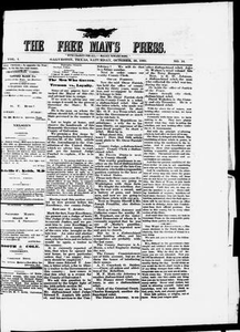 The Free Man's Press. (Galveston, Tex.), Vol. 1, No. 14, Ed. 1 Saturday, October 24, 1868 The Free Man's Press The Weekly Free Man's Press