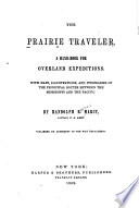 The prairie traveler : A hand-book for overland expeditions, with maps, illustrations, and itineraries of the principal routes between the Mississippi and the Pacific [Microform]