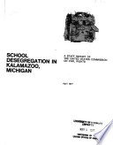 School desegregation in Kalamazoo, Michigan : a staff report of the U.S. Commission on Civil Rights