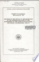 Records of the Office of the Secretary of the Interior relating to the suppression of the African slave trade and negro colonization, 1854-72