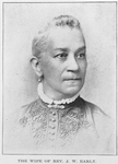 The wife of Rev. J. W. Early; Lectured and taught school through the south; Has a beautiful home in Nashville, Tenn