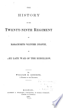 The history of the Twenty-ninth regiment of Massachusetts volunteer infantry, in the late war of the rebellion