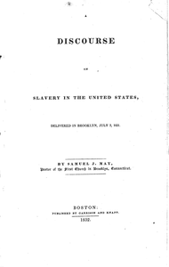A discourse on slavery in the United States delivered in Brooklyn, July 3, 1831