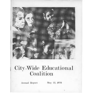 City-Wide Educational Coalition annual report May 27, 1976.