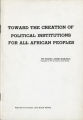Toward the Creation of Political Institutions for All African Peoples