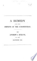Thumbnail for A remedy for the defects of the Constitution