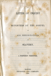 A letter of inquiry to ministers of the Gospel of all denominations, on slavery