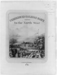 Underground Railroad March, dedicated to the North Star