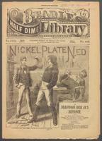 Nickel Plate Ned, or, Deadwood Dick Jr's defiance