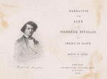 Narrative of the life of Frederick Douglass, an American slave (frontispiece and title page)