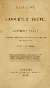 Narrative of Sojourner Truth : a northern slave, emancipated from bodily servitude by the state of New York, in 1828 : with a portrait