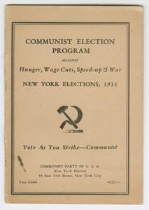 Communist Election Program Against Hunger, Wage Cuts, Speed-up & War