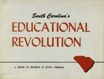 South Carolina's educational revolution : a report of progress in South Carolina