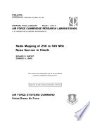 Radio mapping of 250 to 925 MHz noise sources in clouds