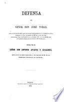 Defensa del señor don José Toral : (en la causa de supuesto plagio de bozales pertenecientes á la expedicion Agüica, apresada el 12 de noviembre de 1863 en la isla de Cuba, hallándose Toral de teniente de la Guardia civil y á las órdenes del ex-teniente gobernador de Colon D. José Argüelles)