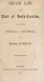 Private laws of the State of North-Carolina, passed by the General Assembly [1854-1855] Laws, etc.; Private laws of North Carolina
