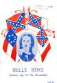 Belle Boyd: Southern Spy of the Shenandoah