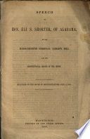 Speech of Hon. Eli S. Shorter, of Alabama, on the Massachusetts Personal Liberty Bill and the constitutional rights of the South