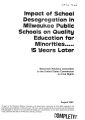 Impact of school desegregation in Milwaukee public schools on quality education for minorities-- 15 years later
