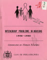 Intergroup Problems in Housing 1958-1960