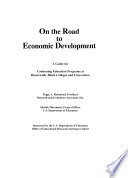 On the road to economic development : a guide for continuing education programs at historically Black colleges and universities