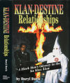 Klan-destine relationships : a black man's odyssey in the Ku Klux Klan