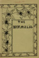 The Normalia, 1900-11