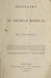 Biography of an American bondman