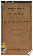 Revolution and reconstruction : two lectures delivered in the Law School of Harvard College, in January, 1865, and January, 1866