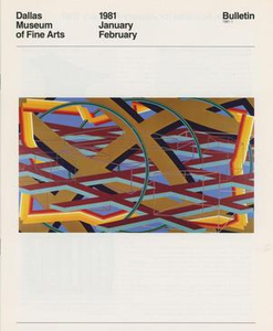 Dallas Museum of Fine Arts Bulletin, January-February 1981 Dallas Museum of Fine Arts Bulletin (1980-1983)