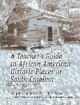A teacher's guide to African American historic places in South Carolina