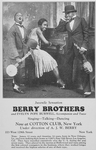 Juvenile sensation Berry brothers and Evelyn Pope Burwell, accompanist and tutor. [advertisement]