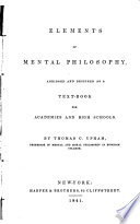 Elements of mental philosophy : abridged and designed as a text-book for academies and high schools