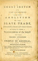 A short sketch of the evidence for the abolition of the slave trade, delivered before a committee of the House of Commons...