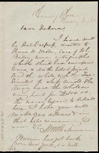 Letter from Maria Weston Chapman, Chauncy Place, [Boston, Mass.], to Deborah Weston, Thursday night, [1840?]