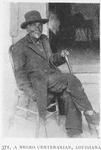 A Negro centenarian, Louisiana