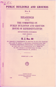 Hearings before the Committee on Public Buildings and Grounds, House of Representatives, seventieth congress first session on H. J. Res 60