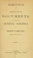 Executive and Legislative documents laid before the General Assembly of North-Carolina [1873; 1874]