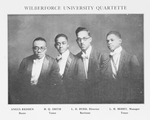 Wilberforce University Quartette; Agnus Redden, Basso; H.Q. Smith, Tenor; L.O. Byrd, Director, Baritone; L.H. Berry, Manager, Tenor