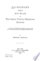 No-history versus no-war; or, The great tootle rebellion exposed