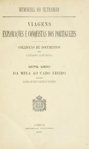 Memorias do ultramar : viagens, explorações e conquistas dos Portuguezes; collecção de documentos, v.1-6