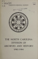 Biennial report of the North Carolina Division of Archives and History [1982-1984]
