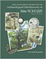 African American history in the shadow of the oak: archaeological data recovery of site 9CH1205, Chatham County, Georgia [May 19, 2014]
