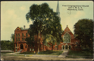 First Congregational Church and Y.M.C.A. Waterbury, Conn.