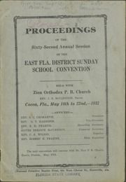 Proceedings of the 62nd Annual Session of the East Florida Primitive Baptist Sunday School Convention.