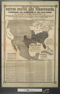 Map of the United States and territories: showing the possessions and aggressions of the slave power.