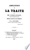 Abolition de la traite et de l'esclavage dans les colonies francaises Mémoire, présenté aux deux chambres